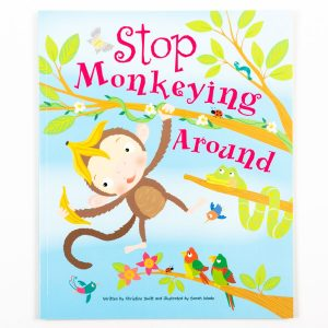 Stop Monkeying Around Picture Book