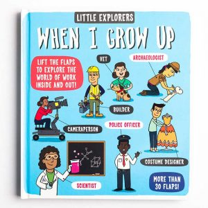 Little Explorers: When I Grow Up