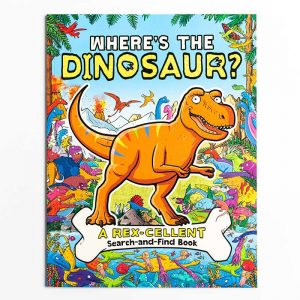 Where's the Dinosaur? Search and Find Book